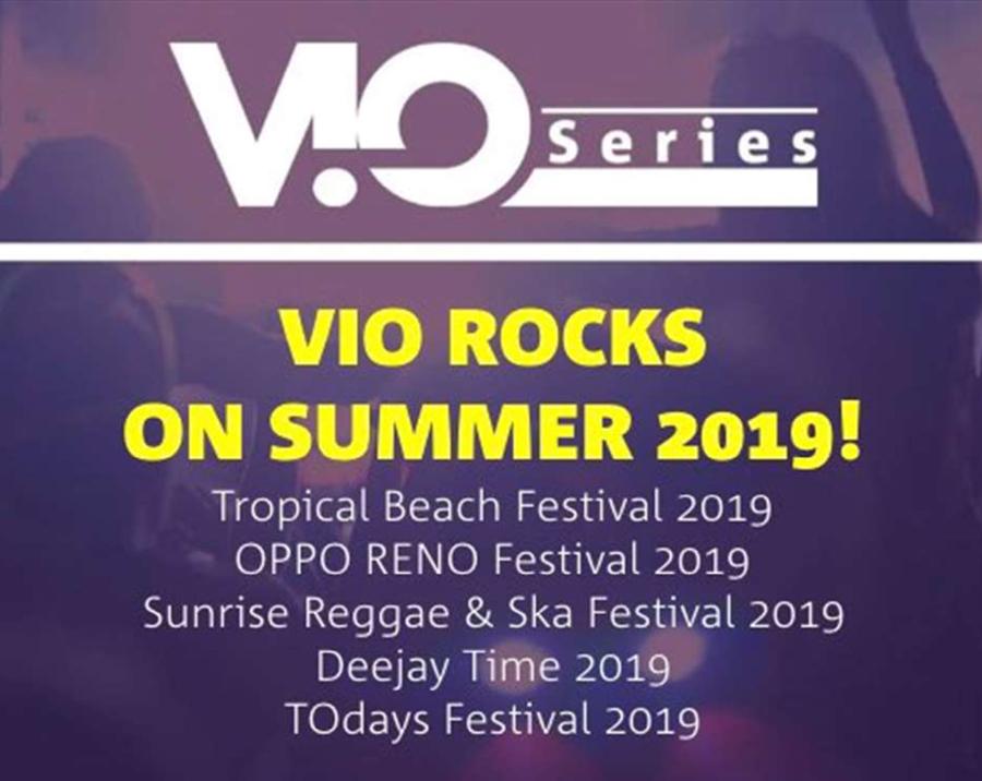 VIO Series - VIO rocks on summer 2019