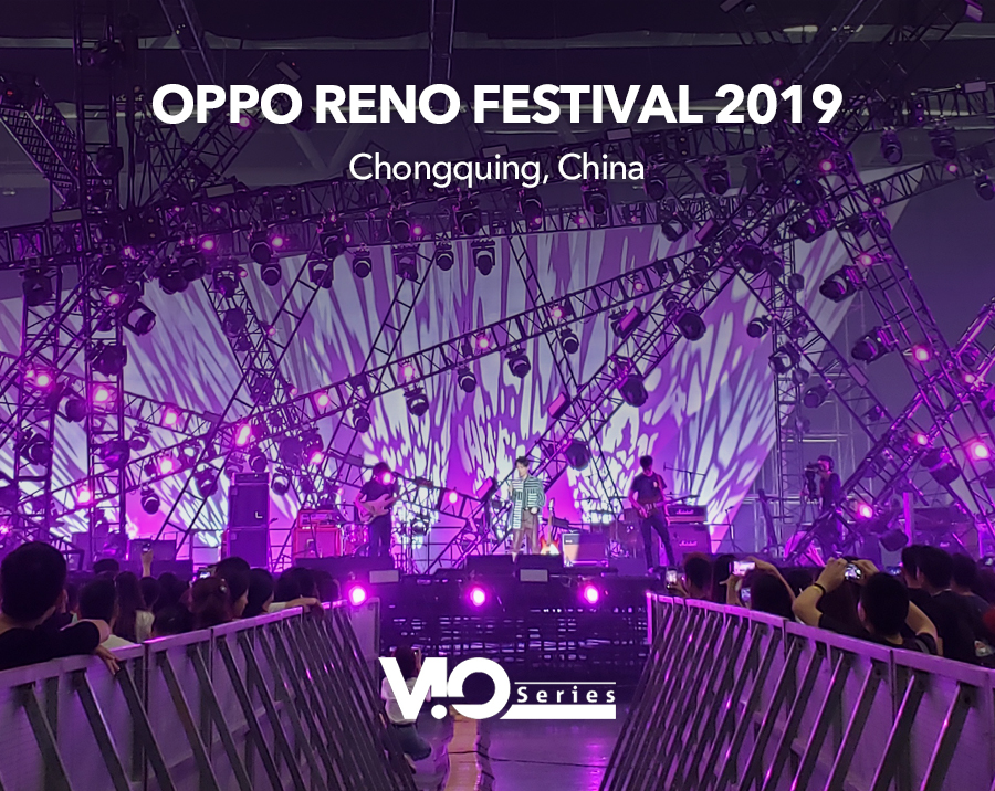 VIO L212 for OPPO RENO Festival 2019 (Chongquing, China)