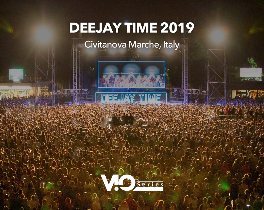 VIO L212 for Deejay Time 2019 (Civitanova Marche, Italy)